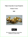 Objects Specialty Group Postprints Vol. 12 (2005) Electronic